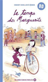 Le Temps des marguerites, bd chez Gallimard de Cuvellier, Robin