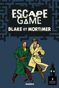 Escape Game Blake et Mortimer, bd chez Mango de Vives, Prieur, Jacobs