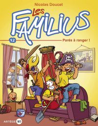 Les Familius T12 : Parés à ranger (0), bd chez Artège Editions de Doucet
