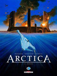 Arctica T11 : Invasion (0), bd chez Delcourt de Pecqueur, Kovačević, Schelle