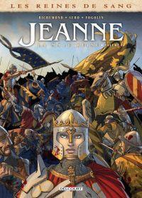 Les Reines de sang – Jeanne, la Mâle Reine T3, bd chez Delcourt de Richemond, Suro, Fogolin