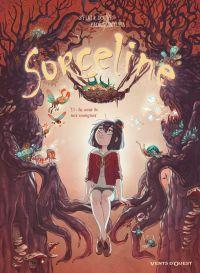 Sorceline T3 : Au coeur de mes zoorigines (0), bd chez Glénat de Douyé, Antista, Lowenael