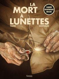 La Mort à lunettes, bd chez Kennes éditions de Tome, Goffaux