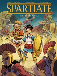 Spartiate T1 : L'invincible Achille (0), bd chez Jungle de Rousselle, Jammes, Martin