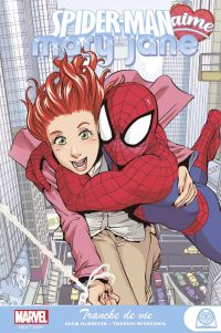 Spider-Man aime Mary Jane , comics chez Panini Comics de McKeever, Miyazawa, Strain