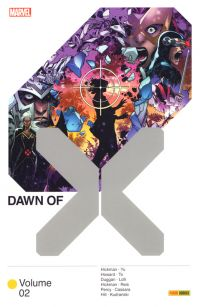 Dawn of X T2, comics chez Panini Comics de Hill, Hickman, Duggan, Howard, Percy, Alanguilan, Cassara, To, Kudranski, Lolli, Yu, White, Blee, d' Armata, Arciniega, Gho, Reis
