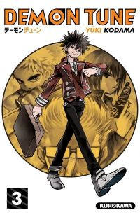 Demon tune T3, manga chez Kurokawa de Kodama