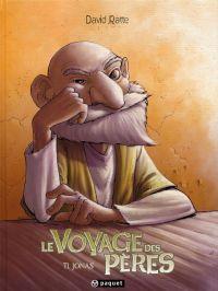 Le voyage des pères – cycle 1 : Epoque 1, T1 : Jonas (0), bd chez Paquet de Ratte, Sabater
