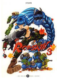 Redskin T3, manga chez Des bulles dans l'océan de Staark