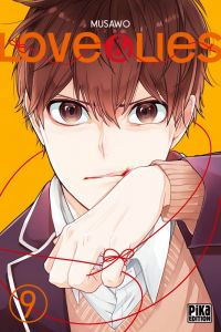 Love & lies T9, manga chez Pika de Musawo