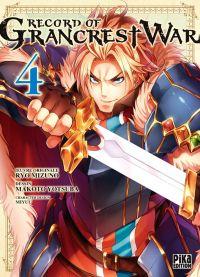 Record of Grancrest war T5, manga chez Pika de Mizuno , Mikuni