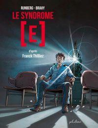 Le Syndrome [E], bd chez Philéas de Runberg, Brahy