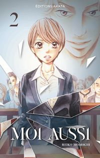 Moi aussi T2, manga chez Akata de Momochi