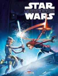Star Wars - L'acension de Skywalker, comics chez Delcourt de Ferrari, Chimisso, Collectif