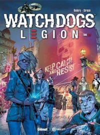Watch Dogs Legion T1 : Underground Resistance (0), bd chez Glénat de Runberg, Germain, Arancia