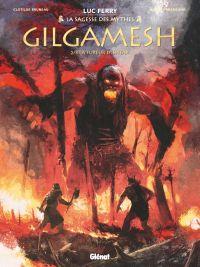 Gilgamesh T2 : La Fureur d'Ishtar (0), bd chez Glénat de Bruneau, Taranzano