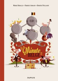 La Minute belge T2, bd chez Dupuis de Armand, Ryelandt, Dewalle