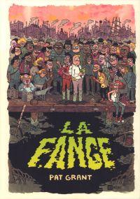 La Fange : Histoire des Arnaqueurs de Falter City (0), comics chez Ici Même Editions de Grant, McCabe