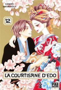 La courtisane d'Edo  T12, manga chez Pika de Sakurakouji
