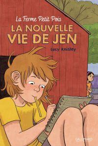 La Nouvelle vie de Jen T1 : La ferme Petit Pois (0), bd chez Gallimard de Knisley