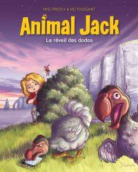 Animal Jack T4 : Le réveil des dodos (0), bd chez Dupuis de Toussaint, Miss Prickly