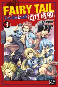 Fairy tail city hero T3, manga chez Pika de Mashima, Ando