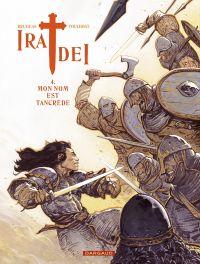 Ira dei T4 : Mon nom est Tancrède (0), bd chez Dargaud de Brugeas, Toulhoat, Pennarum
