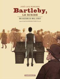 Bartleby le scribe, bd chez Dargaud de Munuera