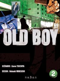 Old boy T2, manga chez NaBan Editions de Garon, Nobuaki