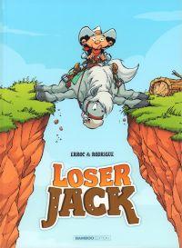 Loser Jack T1, bd chez Bamboo de Erroc, Rodrigue, Mikl