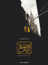 Yellow Cab, bd chez Glénat de Chabouté
