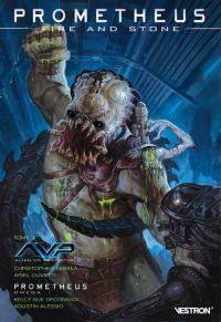 Prometheus : Fire and Stone T3 : AvP + Prometheus Omega (0), comics chez Vestron de Deconnick, Sebela, Alessio, Olivetti, Gist