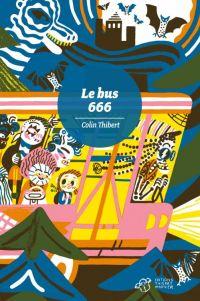 Le Bus 666, bd chez Thierry Magnier de Thibert, Chambon