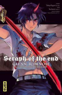 Seraph of the end - Glenn Ichinose T6, manga chez Kana de Kagami, Yamamoto