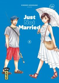 Just not married T4, manga chez Kana de Higurashi
