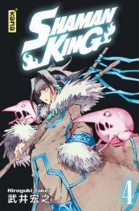 Shaman King T4, manga chez Kana de Takei