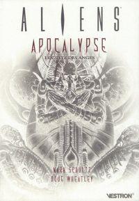 Aliens : Apocalypse, le culte des Anges (0), comics chez Vestron de Schultz, Wood, Wheatley, Chuckry