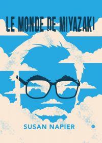 Le monde de Miyazaki, manga chez IMHO de Napier