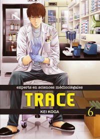 Trace T6, manga chez Komikku éditions de Koga