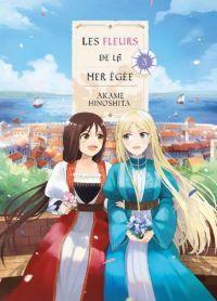 Les fleurs de la mer Egée T3, manga chez Komikku éditions de Hinoshita