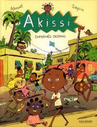 Akissi T10 : Enfermés dedans (0), bd chez Gallimard de Abouet, Sapin