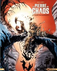 La Pierre du chaos T2 : Le temps des barbares (0), bd chez Bamboo de Katz, Crety