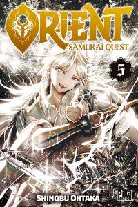 Orient - Samurai quest T5, manga chez Pika de Ohtaka