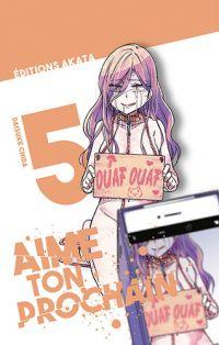 Aime ton prochain T5, manga chez Akata de Chida