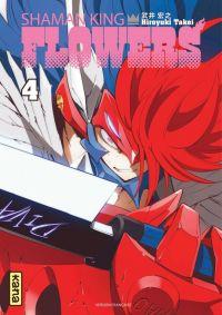 Shaman king flowers T4, manga chez Kana de Takei