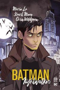 Batman nightwalker, comics chez Urban Comics de Moore, Lu , Wildgoose, Trinder