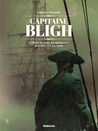 Capitaine Bligh T1 : De la Bounty au HMS Director (0), bd chez Robinson de Le Hénanff