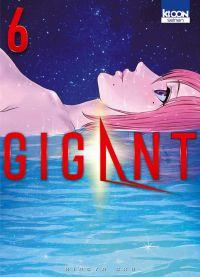 Gigant T6, manga chez Ki-oon de Oku