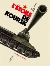 Machines de guerre T4 : L'étoile de Koursk (0), bd chez Delcourt de Pécau, Andronik, Verney