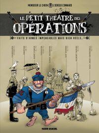 Le Petit théâtre des opérations : Faits d'armes impensables mais bien réels… (0), bd chez Fluide Glacial de L'odieux connard, Monsieur le Chien